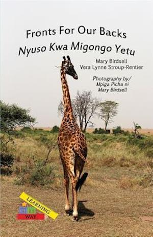 Fronts For Our Backs/Nyuso Kwa Migongo Yetu af Vera Lynne Stroup-Rentier, Mary Birdsell