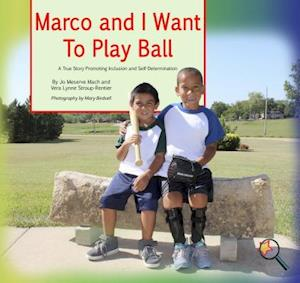 Marco and I Want To Play Ball af Jo Meserve Mach, Vera Lynne Stroup-Rentier