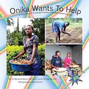 Onika Wants To Help af Jo Meserve Mach, Vera Lynne Stroup-Rentier