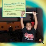 Waylen Wants to Jam/ Waylen Quiere Improvisar (Finding My Way)