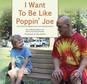 I Want To Be Like Poppin Joe af Jo Meserve Mach, Vera Lynne Stroup-Rentier