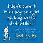 I Don't Care If it's a Boy or a Girl So Long as it's Deductible (Perrets Joke Book)