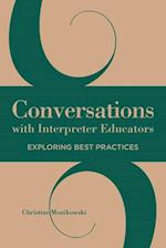 Conversations with Interpreter Educators (The Interpreter Education)