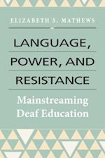 Language, Power, and Resistance