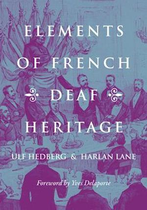 Elements of French Deaf Heritage