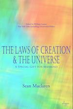 The Laws of Creation and the Universe