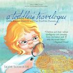 a toddler's travelogue: Little-known History and Fun Stuff for Parents