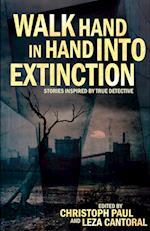 Walk Hand in Hand Into Extinction