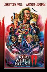 Great White House 2: Billary Bites Back af Arthur Graham, Christoph Paul