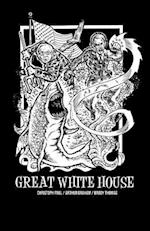 Great White House af Arthur Graham, Christoph Paul