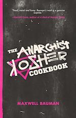 The Anarchist Kosher Cookbook