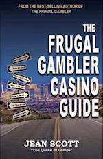 The Frugal Gambler Casino Guide