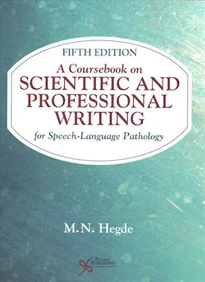 A Coursebook on Scientific and Professional Writing for Speech-Language Pathology
