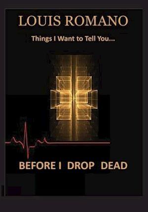 Before I Drop Dead