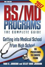 Bs/MD Programs-The Complete Guide
