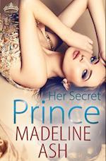 Her Secret Prince af Madeline Ash