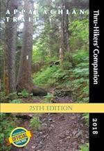Appalachian Trail Thru-Hikers' Companion 2018 (Appalachian Trail Thru Hikers Companion)