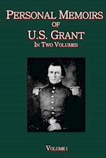 Personal Memoirs of U.S. Grant Vol. I