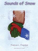 Sounds of Snow af Frances L Freeman