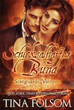 Schicksalhafter Bund (Mit Bonus Novelle (Scanguards Vampire, nr. 11)