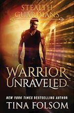 Warrior Unraveled af Tina Folsom