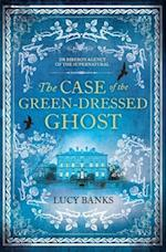 The Case of the Green-Dressed Ghost (Dr Riberos Agency of the Supernatural)