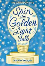 Spin the Golden Light Bulb (Crimson Five)