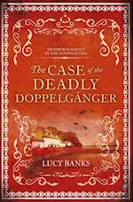 The Case of the Deadly Doppelganger (Dr Riberos Agency of the Supernatural)