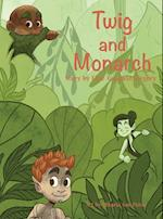 Twig and Monarch