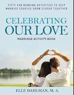 Celebrating Our Love Marriage Activity Book