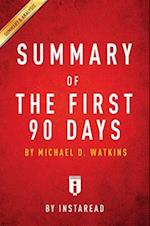 Summary of The First 90 Days af Instaread Summaries