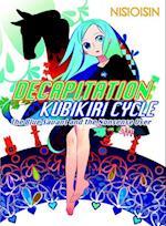 Decapitation: Kubikiri Cycle af Nisioisin
