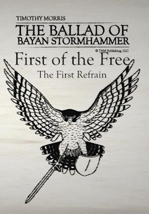 First of the Free: The First Refrain