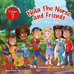 Nola the Nurse & Friends Explore the Holi Fest af Dr Scharmaine L. Baker, Marvin Alonso