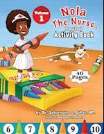 Nola the Nurse(r) Preschool Activity Book Vol. 1