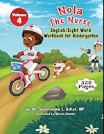 Nola The Nurse® English & Sight Words For Kindergarten af Dr. Scharmaine L. Baker