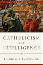 Catholicism and Intelligence (Living Faith)