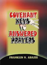 Covenant Keys to Answered Prayers