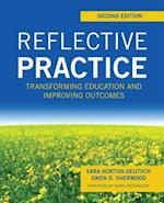 Reflective Practice, Second Edition: Transforming Education and Improving Outcomes af Gwen D. Sherwood, Sara Horton-Deutsch