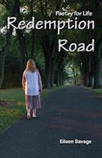Redemption Road: Poetry for Life