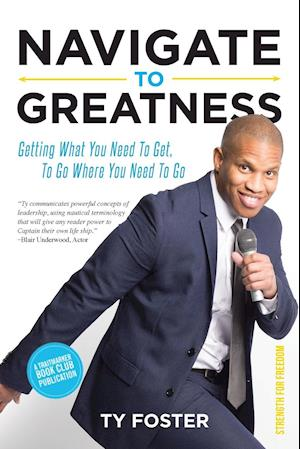 Navigate to Greatness
