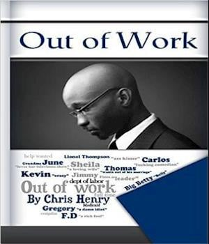 Out of Work af Chris Henry