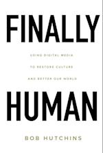 Finally Human