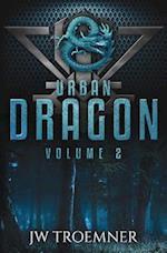 Urban Dragon: Volume 2 af J W Troemner