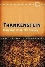 Frankenstein, or the Modern Prometheus (Clydesdale Classics)