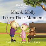 Max and Molly Learn Their Manners (Inspirational Nursery Rhymes)