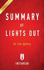 Summary of Lights Out: by Ted Koppel   Includes Analysis