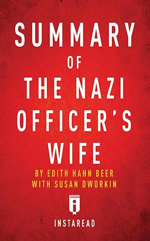 Bog, hæftet Summary of The Nazi Officer's Wife: by Edith H. Beer | Includes Analysis af Instaread Summaries