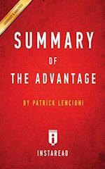 Summary of The Advantage: by Patrick Lencioni   Includes Analysis