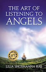 The Art of Listening to Angels af Lilia Shoshanna Rae